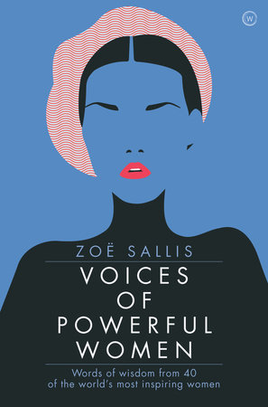 Voices of Powerful Women by Zoe Sallis