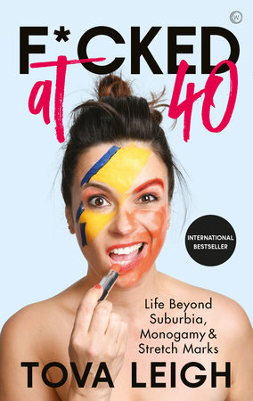 F*cked at 40 by Tova Leigh
