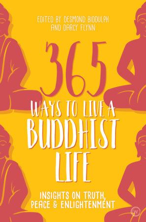 365 Ways to Live a Buddhist Life by