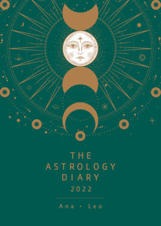 The Astrology Diary 2022 by Ana Leo