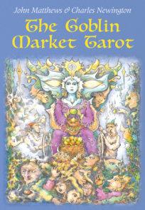 The Goblin Market Tarot
