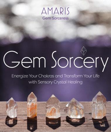 Gem Sorcery by Amaris