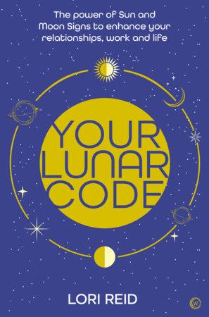 Your Lunar Code by Lori Reid