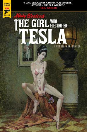 Minky Woodcock: The Girl Who Electrified Tesla by Cynthia von Buhler