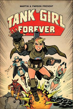 Tank Girl On-going Volume 2: Tank Girl Forever by Alan Martin