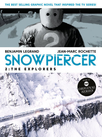 Snowpiercer 2: The Explorers by Benjamin Legrand