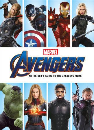Marvel 's Avengers: An Insider's Guide to the Avengers  Films by Titan