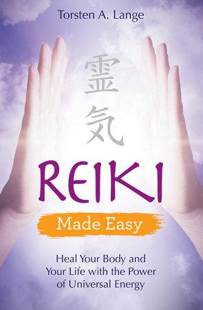 Reiki Made Easy by Torsten Lange