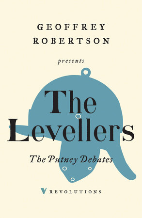 The Putney Debates by The Levellers