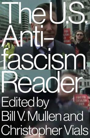 The US Antifascism Reader by