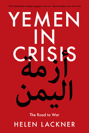 Yemen in Crisis by Helen Lackner