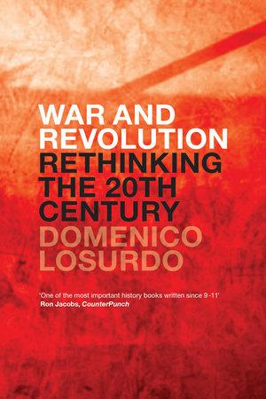 War and Revolution by Domenico Losurdo