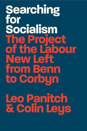 Searching for Socialism by Leo Panitch and Colin Leys