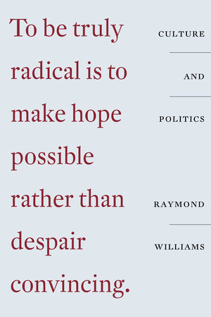 Culture and Politics by Raymond Williams