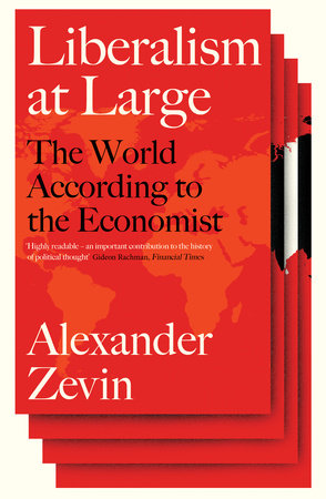 Liberalism at Large by Alexander Zevin