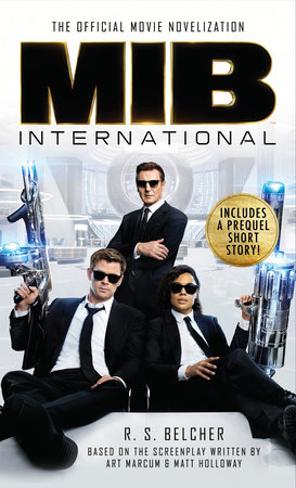 Men in Black International: The Official Movie Novelisation by R. S. Belcher