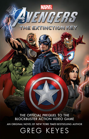 Marvel's Avengers: The Extinction Key by Greg Keyes