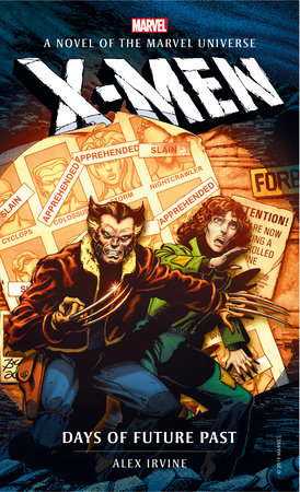 Marvel Novels - X-Men: Days of Future Past by Alex Irvine