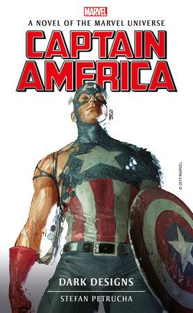 Marvel Novels - Captain America: Dark Designs by Stefan Petrucha