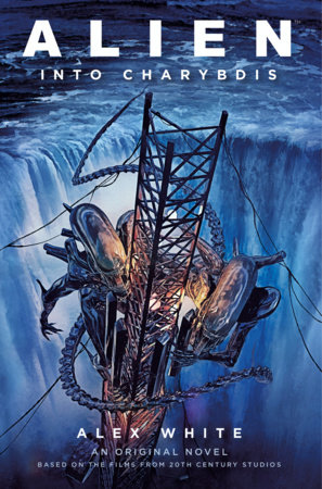 Alien - Alien: Into Charybdis by Alex White