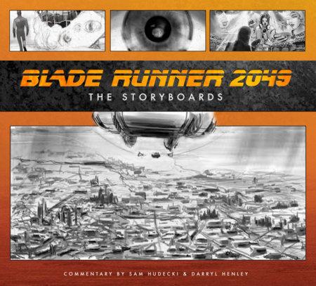 Blade Runner 2049: The Storyboards by Sam Hudecki