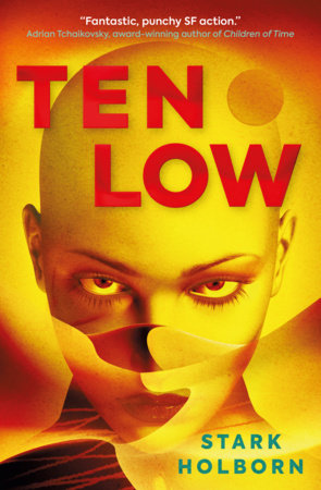 Ten Low by Stark Holborn