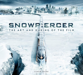 Snowpiercer: The Art and Making of the Film