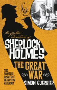 The Further Adventures of Sherlock Holmes - The Great War