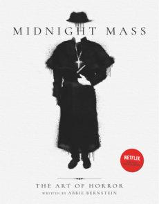 Midnight Mass: The Art of Horror