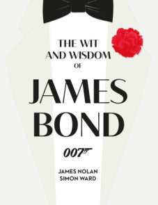 The Wit and Wisdom of James Bond