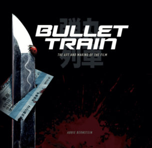 Bullet Train: The Art and Making of the Film