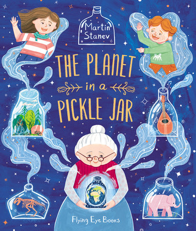 The Planet in a Pickle Jar by Martin Stanev