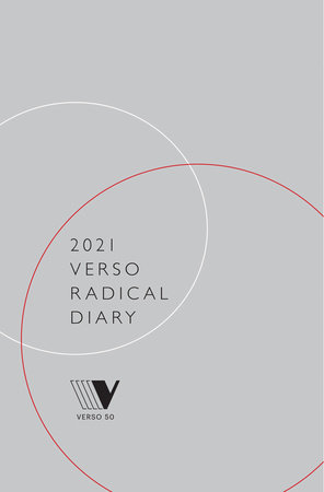 2021 Verso Radical Diary and Weekly Planner by Verso Books