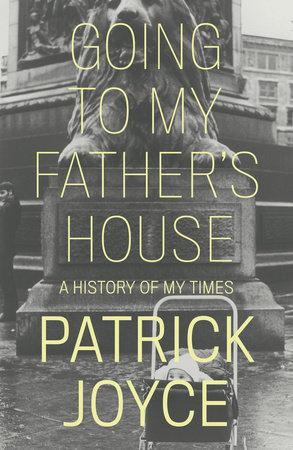 Going to My Father's House by Patrick Joyce