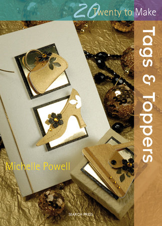 Tags & Toppers by Michelle Powell