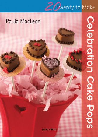 Celebration Cake Pops by Paula MacLeod