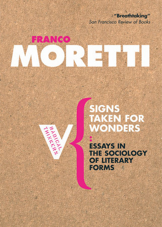 Signs Taken for Wonders by Franco Moretti