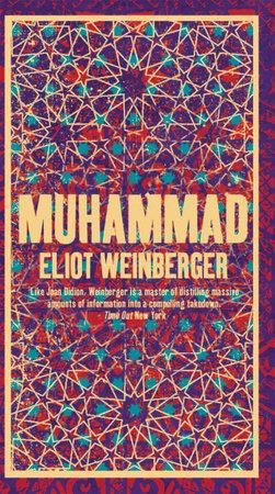 Muhammad by Eliot Weinberger