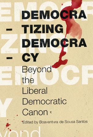 Democratizing Democracy by