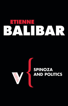 Spinoza and Politics by Etienne Balibar and Warren Montag