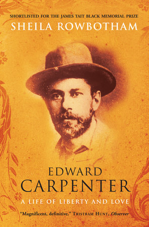 Edward Carpenter by Sheila Rowbotham