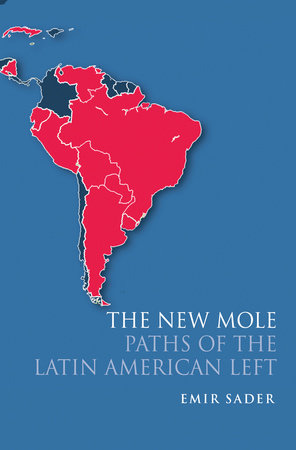 The New Mole by Emir Sader