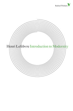Introduction to Modernity by Henri Lefebvre