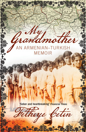My Grandmother by Fethiye Cetin