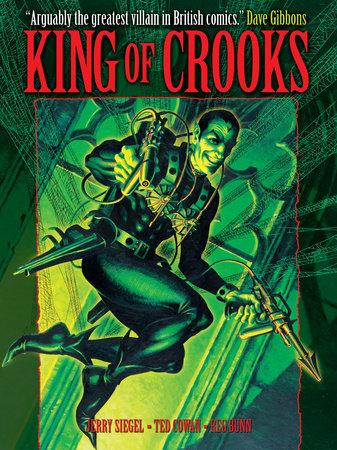 King of Crooks (featuring The British Spider) by Jerry Siegel