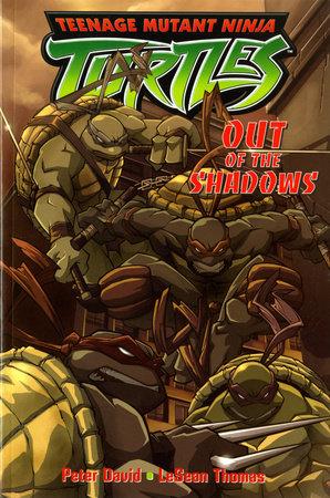 Teenage Mutant Ninja Turtles: Out of the Shadows by Peter David