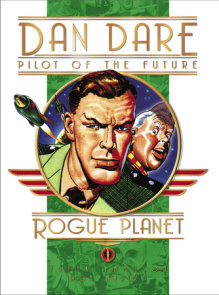 Classic Dan Dare: The Rogue Planet