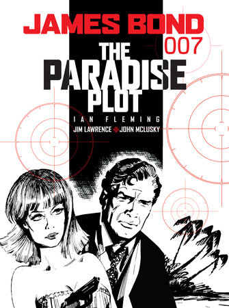 James Bond: The Paradise Plot by Ian Fleming and Jim Lawrence
