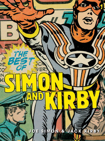 The Best of Simon and Kirby by Joe Simon and Jack Kirby