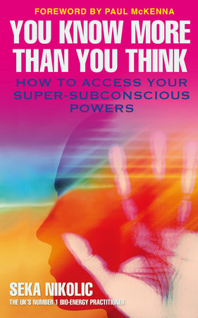 You Know More than You Think by Seka Nikolic